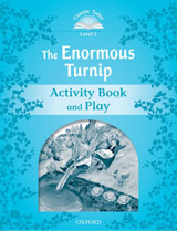 CLASSIC TALES Second Edition Beginner 1 The Enormous Turnip Activity Book and Play