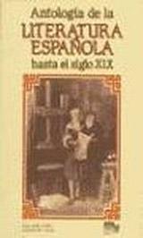 Antología de la literatura espanola hasta el siglo XIX