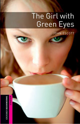 New Oxford Bookworms Library Starter The Girl with Green Eyes