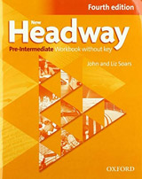 New Headway Pre-Intermediate (4th Edition) Workbook without Answer Key