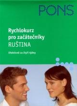 Rychlokurz pro začátečníky - Ruština (Efektivně za čtyři týdny)