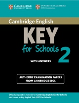 Cambridge Key English Tests for Schools 2 Student´s Book with answers