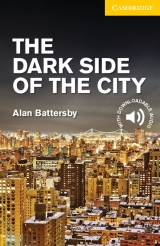 Cambridge English Readers 2 The Dark Side of the City
