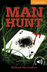 Cambridge English Readers 4 Man Hunt