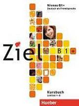 Ziel B1 plus Paket Kursbuch und Arbeitsbuch + Lerner-CD/CD-ROM