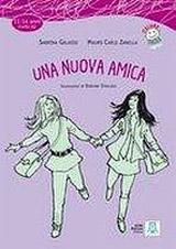 ITALIANO FACILE PER RAGAZZI UNA NUOVA AMICA + CD