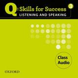 Q: Skills for Success Listening & Speaking 3 (Intermediate) Class Audio CD