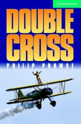 Cambridge English Readers 3 Double Cross: Book/2 Audio CDs pack ( Thriller)