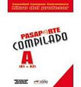 PASAPORTE COMPILADO A (A1+A2) LIBRO DEL PROFESOR