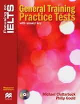 Focusing on IELTS General Training Practice Tests + key + CD Pack