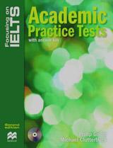 Focusing on IELTS Academic Practice Tests + Key + CD Pack