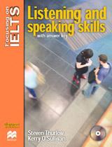 Focusing on IELTS Listening & Speaking Skills with Key + Audio CD Pack