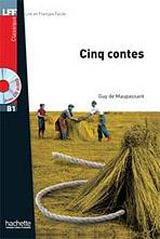 LFF B1 CINQ CONTES DE MAUPASSANT + CD