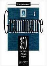 350 EXERCICES - GRAMMAIRE Moyen