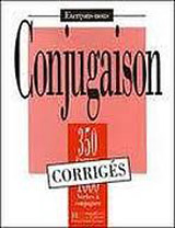 350 EXERCICES - CONJUGATION Corrigés