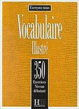 350 EXERCICES - VOCABULAIRE Débutant