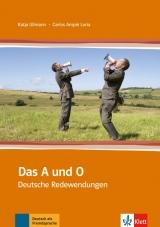 Das A und O - Deutsche Redewendungen
