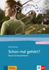 Schon mal gehört? – Musik im DaF-Unterricht