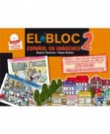 El Bloc 2. Espanol en imágenes + CD-ROM