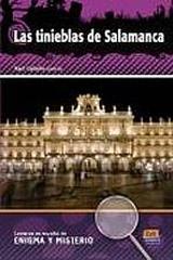 Lecturas en espanol de enigma y misterio Las tinieblas de Salamanca + CD