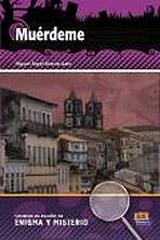 Lecturas en espanol de enigma y misterio Muérdeme + CD