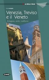 La Bella Italia Venezia, Treviso e il Veneto