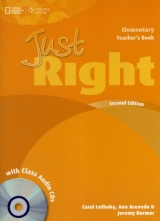 Just Right (2nd Edition) Elementary Teacher´s Book with Class Audio CD