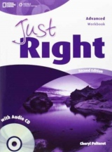 Just Right (2nd Edition) Advanced Workbook with Key & Audio CD