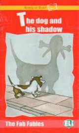 Ready to Read The Fab Fables The Dog and His Shadow - Book + Audio CD