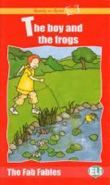 Ready to Read The Fab Fables The Child and the Frogs - Book + Audio CD