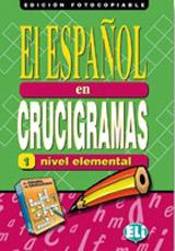 EL ESPANOL EN CRUCIGRAMAS 1 - Edicion fotocopiable