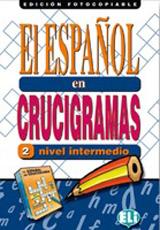 EL ESPANOL EN CRUCIGRAMAS 2 - Edicion fotocopiable