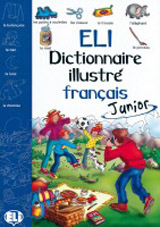 ELI-DICTIONNAIRE ILLUSTRÉ JUNIOR – FRANÇAIS