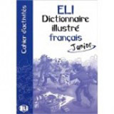 ELI-DICTIONNAIRE ILLUSTRÉ JUNIOR – FRANÇAIS Activity Book