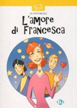 LETTURE ELI - L´amore di Francesca - Book + CD