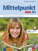 MITTELPUNKT NEU B2 Arbeitsbuch