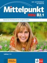MITTELPUNKT NEU B2.1 LAB LEKCE 1-6
