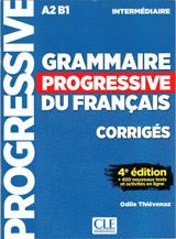 GRAMMAIRE PROGRESSIVE DU FRANCAIS: NIVEAU INTERMEDIAIRE - CORRIGES, 4. edice