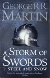 Song of Ice and Fire 3: Storm of Swords 1 - Steel and Snow