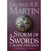 Song of Ice and Fire 3: Storm of Swords 2 - Blood and Gold