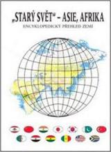 Starý svět - Asie, Afrika (encyklopedický přehled zemí)
