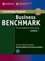 Business Benchmark Pre-Intermediate to Intermediate (2nd Edition) BULATS and Business Preliminary Teacher´s Resource Book