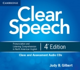 Clear Speech 4th ed. Class and Assessment Audio CDs (4)