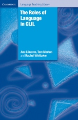 The Roles of Language in CLIL (Hardback)