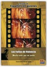 Espańol con guiones: Las fallas de Valencia, mucho más que un sueno
