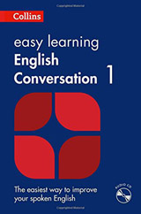 Collins Easy Learning English Conversation: Book 1 with Audio CD