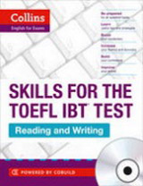Collins Skills for the TOEFL iBT Test: Reading and Writing with Audio CD