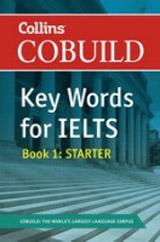 Collins COBUILD Key Words for IELTS Book 1 Starter