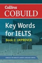 Collins COBUILD Key Words for IELTS Book 2 Improver