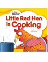 Our World 1 Reader Little Red Hen is Cooking